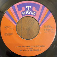 THE ISLEY BROTHERS / Love The One You're With
