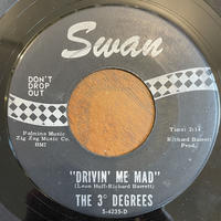 THE 3° DEGREES / Drivin' Me Mad