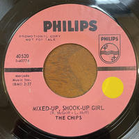 THE CHIPS / Mixed-Up Shook-Up Girl