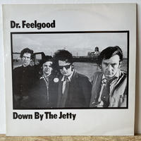 DR. FEELGOOD / Down By The Jetty