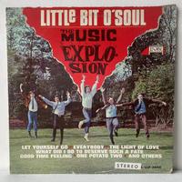 THE MUSIC EXPLOSION / Little Bit O'Soul
