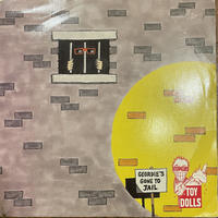 TOY DOLLS / Geordie's Gone To Jail
