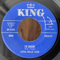 LITTLE WILLIE JOHN / I'm Shakin'