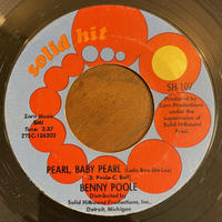 BENNY POOLE / Pearl, Baby Pearl