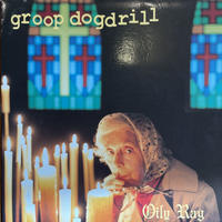 GROOP DOGDRILL / Oily Rag
