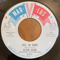 ALVIN CASH / Don't The Ali Shuffle / Feel so Good
