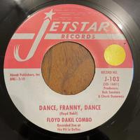 FLOYD DAKIL COMBO / Dance, Franny, Dance