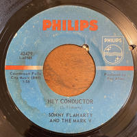 SONNY FLAHARTY AND THE MARK V / Hey Conductor