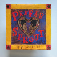 Prefab Sprout  / If You Don't Love Me