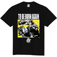 TO BE BORN AGAIN-Black-