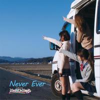 4th.シングル 新譜「Never Ever」単品