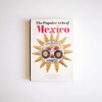 The Popular Arts of Mexico : 利根山 光人