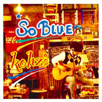 KOHZI「So Blue」CD