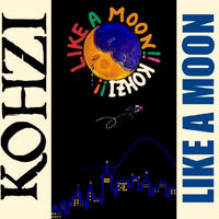 KOHZI「LIKE A MOON 」CD