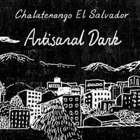 [Artisanal Dark] 深煎り チャラテナンゴ / エルサルバドル 100g