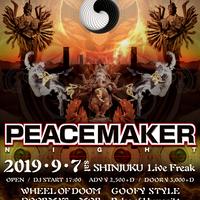 """PEACE MAKER NIGHT "" 前売りチケット"