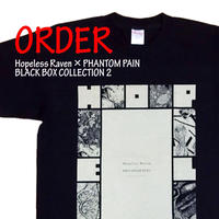 《Hopeless Raven × PHANTOM PAIN BLACK BOX T-SHIRTS 2》※受注生産※