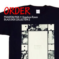 《PHANTOM PAIN × Hopeless Raven BLACK BOX T-SHIRTS 2》※受注生産※
