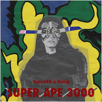 CD「Omen 44 x Noriq - SUPER APE 3000」