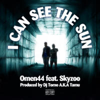 7inch「Omen44 feat. Skyzoo - I CAN SEE THE SUN」
