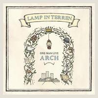 LAMP IN TERREN / 【Blu-ray・DVD】夏の野外ワンマンライブ「ARCH」 ライブ映像