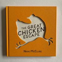 ニキ・マクルーア/ The Great Chicken Escape