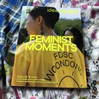 アイデア389 フェミニスト・モーメント