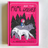 ALABASTER PIZZO / MIMI AND THE WOLVES vol.1