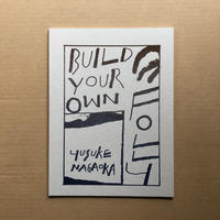永岡裕介/ BUILD YOUR OWN FOLLY