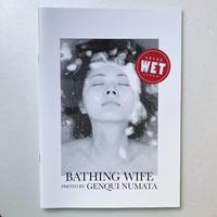 沼田元氣|BATHING WIFE  浴妻写真帖(プリント付)