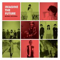 ★V.A.(黒沢健一・Swinging Popsicle他) 『Imagine The Future』PCMR0009(CD)