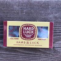 HARD LUCK  -ROUGH TIMES -