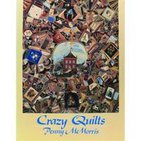 Crazy Quilts / Penny McMorris