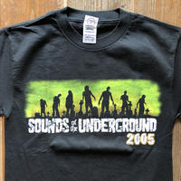 SOUNDS OF THE UNDERGROUND 2005 イベントTシャツ