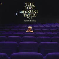 Keiichi Suzuki Demo Tracks [SUZUKI  LOST TAPES 2]
