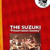 THE SUZUKI 「 Preservation Society 」DVD