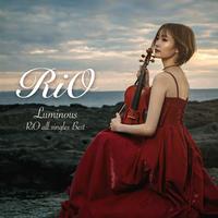 Luminous 〜RiO all singles best〜