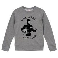 【LINK WRAY FAN CLUB/リンクレイ・ファンクラブ】9.3オンス スウェット/GY/SW-597