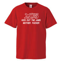 【MC5-KICK OUT THE JAMS MOTHER FUCKER /エムシーファイブ】5.6オンス Tシャツ/RD/ST-117