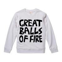 【Great Balls Of Fire-グレート・ボールズ・オブ・ファイヤー】キース・ムーン着用 9.3オンス スウェット/WH/SW- 300