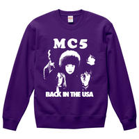【 MC5/BACK IN THE USA】10.0オンス スウェット/PL/SW-389