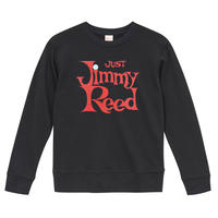 【Jimmy Reed-Just Jimmy Reed/ ジミー・リード】9.3オンス スウェット/BK/SW- 111