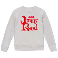 【Jimmy Reed-Just Jimmy Reed/ ジミー・リード】9.3オンス スウェット/WH/SW- 111