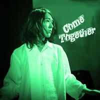 Come Together  - THEATRE BEATLISH special edition EP 7/9【CD-R】