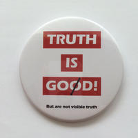 76mm TYPO PinBadge / TRUTH IS GOD!