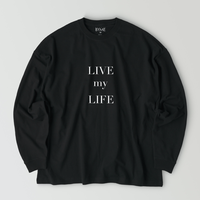 LIVE my LIFE T-shirt / Black