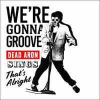 TEE - 066:WE'RE GONNA GROOVE (WHITE)