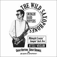 THE WILD SAXOPHONES - 2 (WHITE)