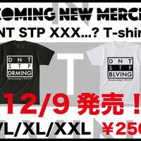 DNT STP XXX...? Tシャツ
