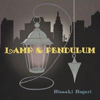 Lamp & Pendulum/保刈久明